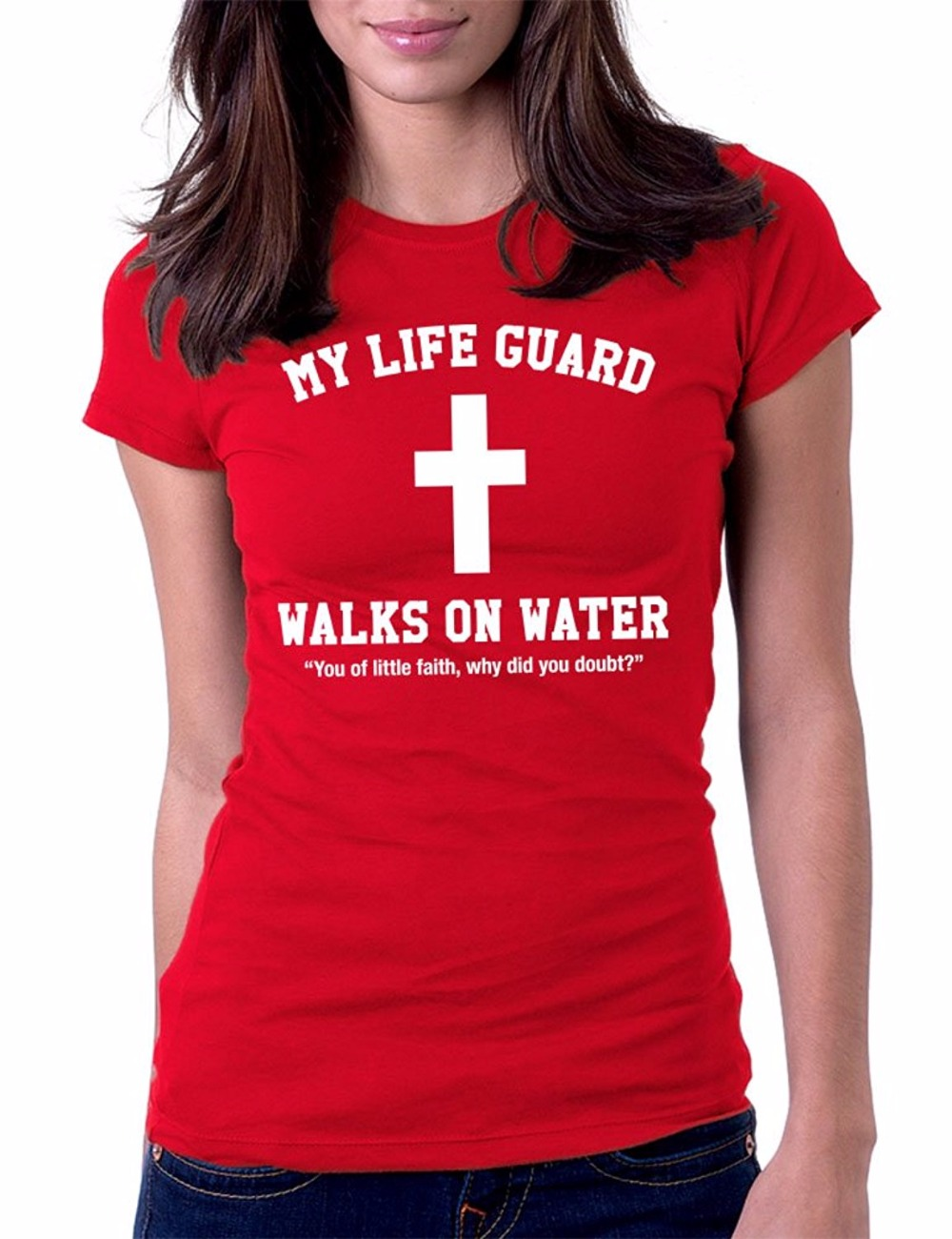 7097a91f63d Fashion Clothing Women T Shirt New Printed Cool My Lifeguard Walks On Water  Jesus Christian Summer Style Cotton Short Slevee Tee