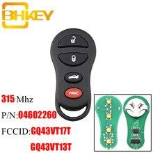 Bhkey 3 + 1 4 botões remoto chave do carro para chrylser gq43vt17t/13 t 315 mhz para jeep dodge 2002 2003 2004 2005 caravana dakota durango