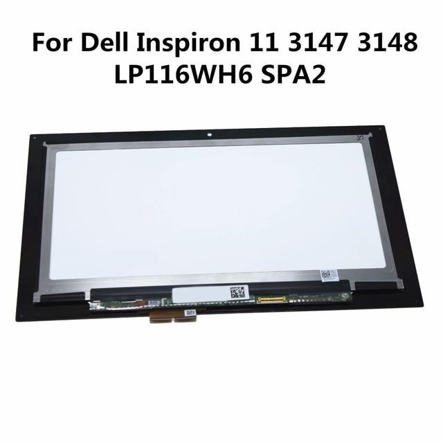 11.6 ''digitalizador pantalla lcd asamblea para dell inspiron matriz 11 3000 3157 3158 3152 3153 3147 3148 LP116WH6 i3153 SPA2