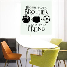 Hot Selling Wall Sticker Quotes Brother And Friends Vinyl Decal For Children Room Sport Decoration Art Mural Y-405