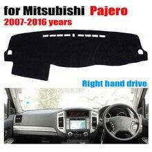Приборной панели автомобиля Чехлы для мангала коврик для Mitsubishi Pajero 2007 до 2016 правым пользовательские dashmat автомобиля Даш Pad авто аксессуары