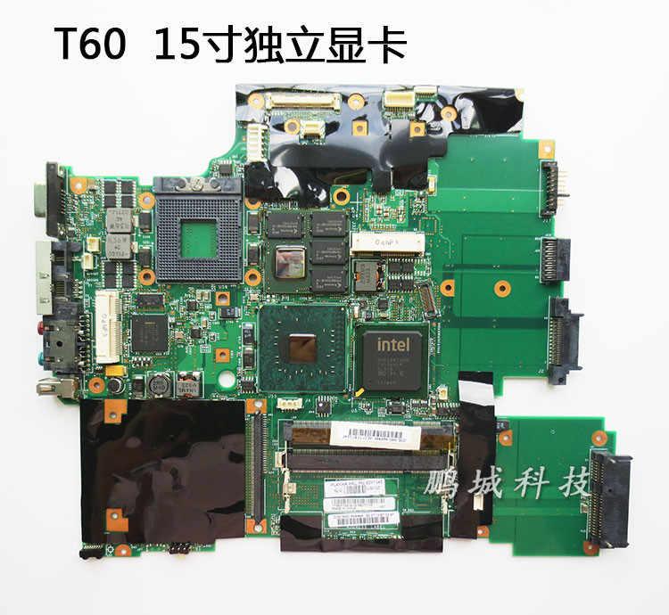 Ноутбук материнская плата T60 R60 R60E R60I T60P независимых интегрированный ноутбук мастер доска 15 14 дюймов