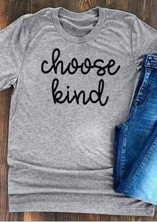 0c5a77dade7 2018 Casual Choose Kind O-Neck Short Sleeve T-Shirt Fashion Women Ladies  Letter Print tshirt Tees Tops Gray