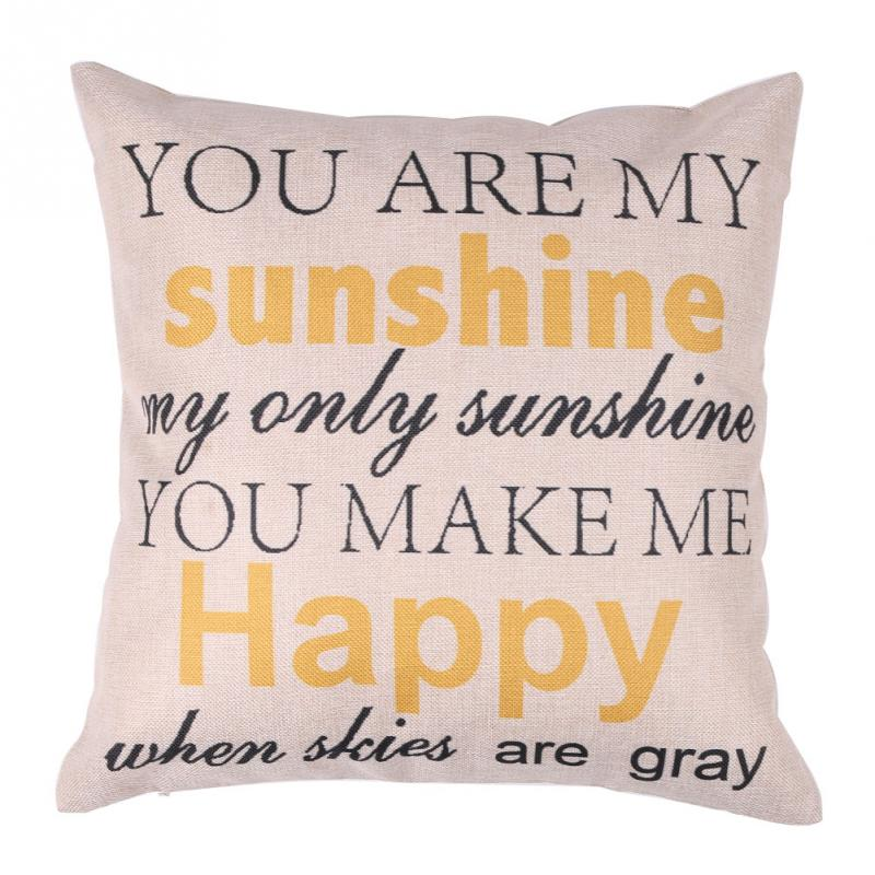 YOU ARE MY SUNSHINE YOU MAKE ME HAPPY Fashion Letter Linen Throw Delectable You Are My Sunshine Decorative Pillow