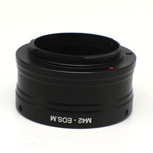 Image 2 - Nhẫn Mount Adapter Cho M42 Gắn Ống Kính Để EOSM EOS M M10 M2 M3 EF M M42 Eosm