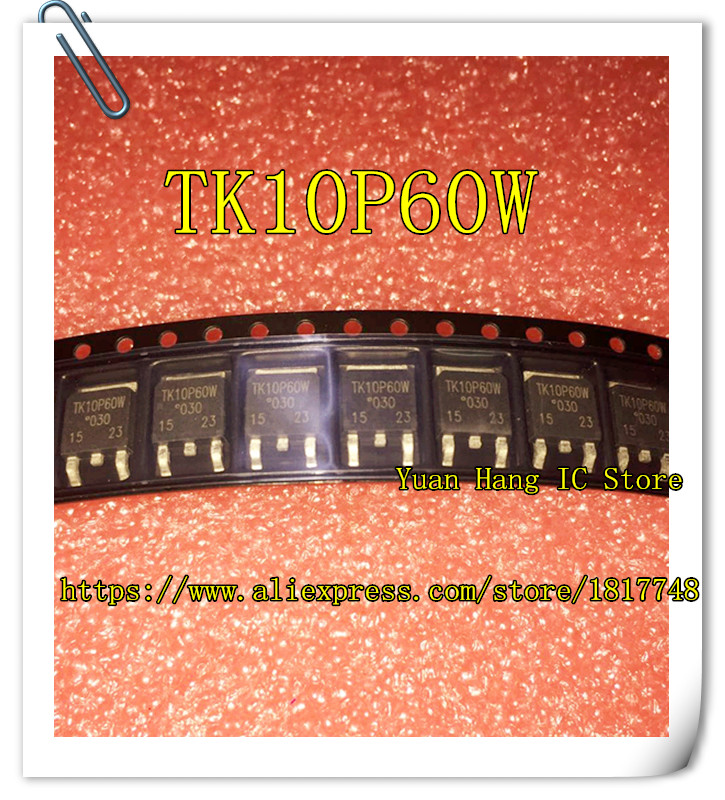 10PCS/LOT TK10P60W 10P60  60W TK10P60 TO-252  Power Patch MOS Tube  NEW
