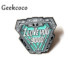 I love you 3000 funny Creative Simple Style Zinc Alloy Pins for Men Women Clothes Backpack Brooches Insignia Accessories J0383