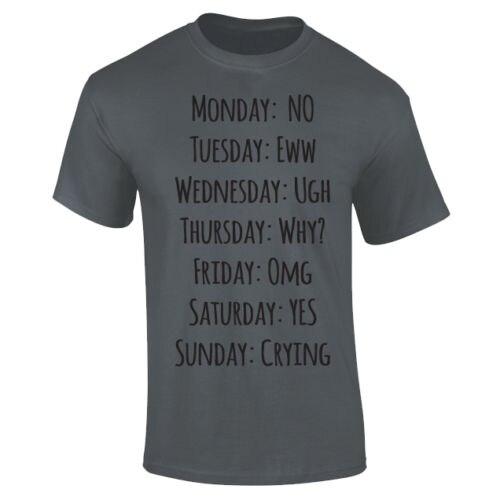 db8c5b6bc5 Mens Day Of The Week Work School Emotions Funny Slogan T shirt S XXXL New T  Shirts Funny Tops Tee New Unisex Funny Tops-in T-Shirts from Men's Clothing  on ...