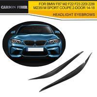 Dry Carbon Fiber Headlight Eyebrows Eyelids Covers For BMW F87 M2 F22 F23 220i 228i M235i