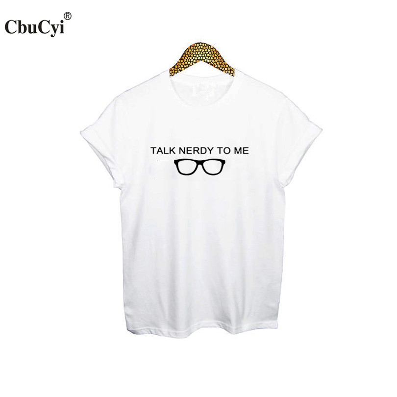 b4073c504 Talk nerdy To Me Geek T Shirt Nerd Glasses Graphic Tees Women Funny Geeky T  shirt College Students tshirt-in T-Shirts from Women's Clothing on ...