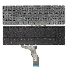 لوحة مفاتيح كمبيوتر محمول أمريكية ل HP 15 BS 250 G6 255 G6 256 G6 (فقط لوحة المفاتيح) الإنجليزية لوحة المفاتيح