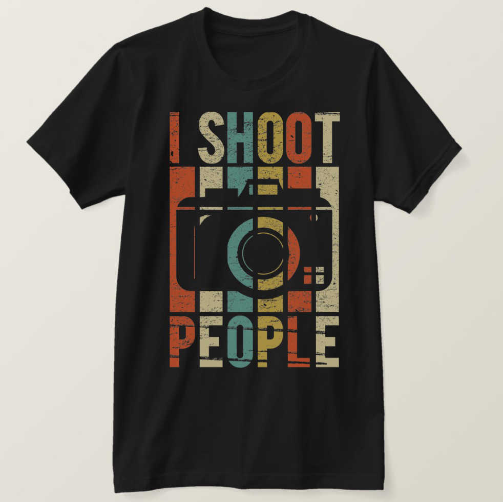 2019 Printed Men T Shirt Cotton Short Sleeve  Vintage I Shoot People Photographer T-Shirt  Women tshirt
