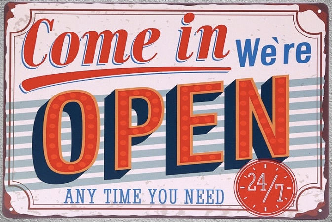 1pc Come in we are open coffee store shop door 24 h 7 Tin Plate Sign wall plaques man cave Decoration Dropshipping metal Poster