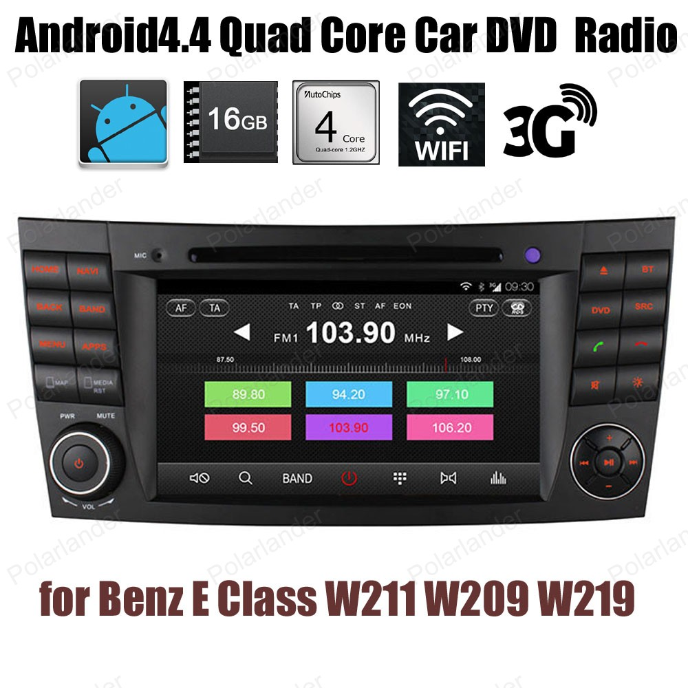 Android4.4 Support DVD de voiture BT 3G WiFi GPS DTV DAB + TPMS pour B/enz E C/indeau W211 W209 W219 FM AM Quad Core radio