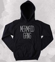 Mermaid Gang Sweatshirt Swimmer Best Friends BFF Clothing Tumblr Hoodie More Size and Colors Z022