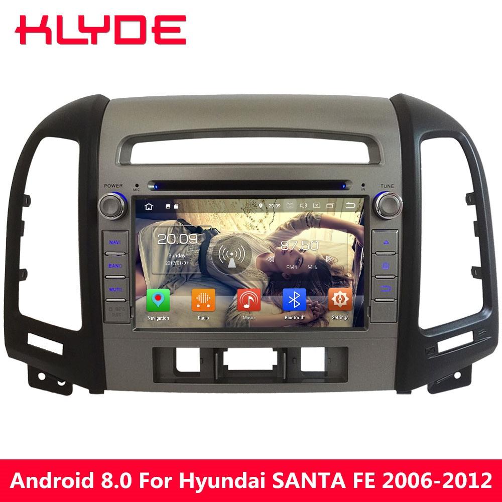 KLYDE Android 8.0 7.1 6.0 4 gb RAM 32 gb ROM Octa Core 4g Voiture DVD Multimédia Radio Lecteur pour Hyundai SANTA FE 3 Trou 2006-2012