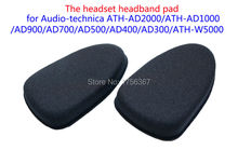 Headset headband pad for Audio-Technica ATH-AD900 ATH-AD700 ATH-AD500 ATH-AD1000 ATH-AD2000 headset accessories Soft Comfortable