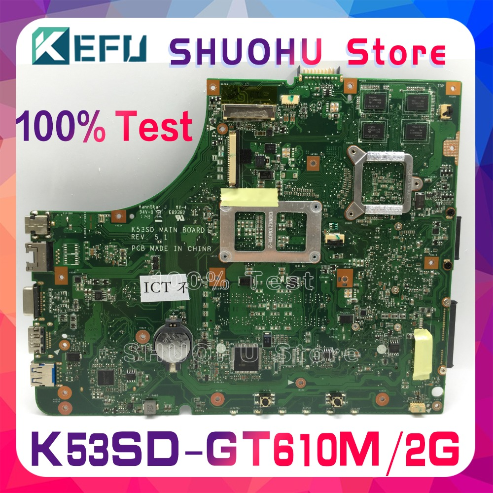 For Asus K53SD X53S A53S Intel Motherboard GT610M 2GB REV 5.1 HM65 Main Board