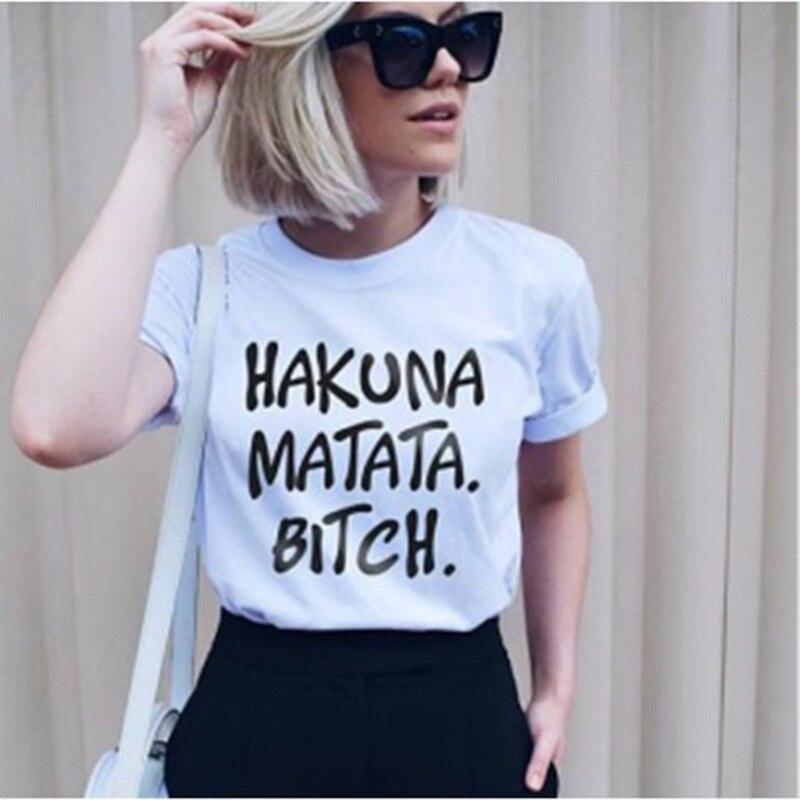 0014c686 Short Sleeve White Cotton T Shirt Printed Tee Hakuna Matata Bitches ...