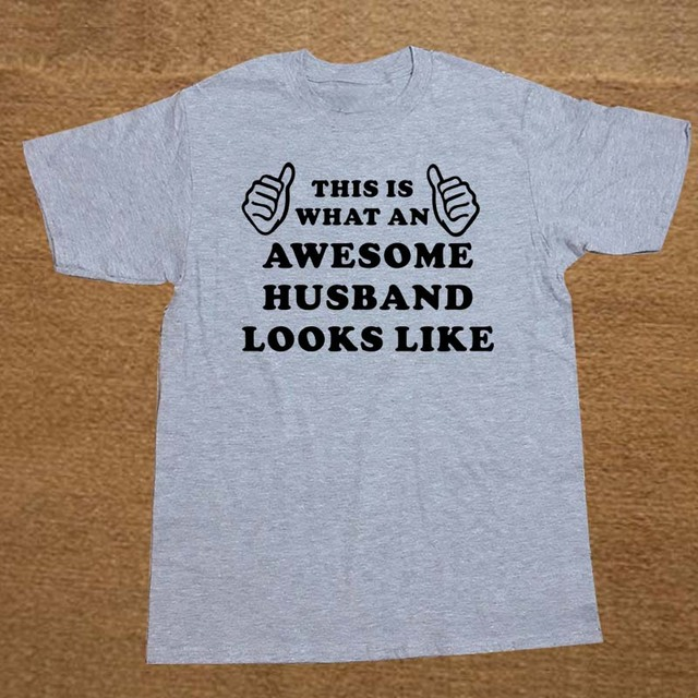 New Awesome Husband Birthday Present Anniversary T Shirt Men Novelty Funny Tshirt Man Clothing Short Sleeve Camisetas