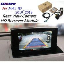 Liislee For Audi Q3 2010~2018 Front Rear View Reversing Camera Original screen upgrade Interface Adapter backup Decoder