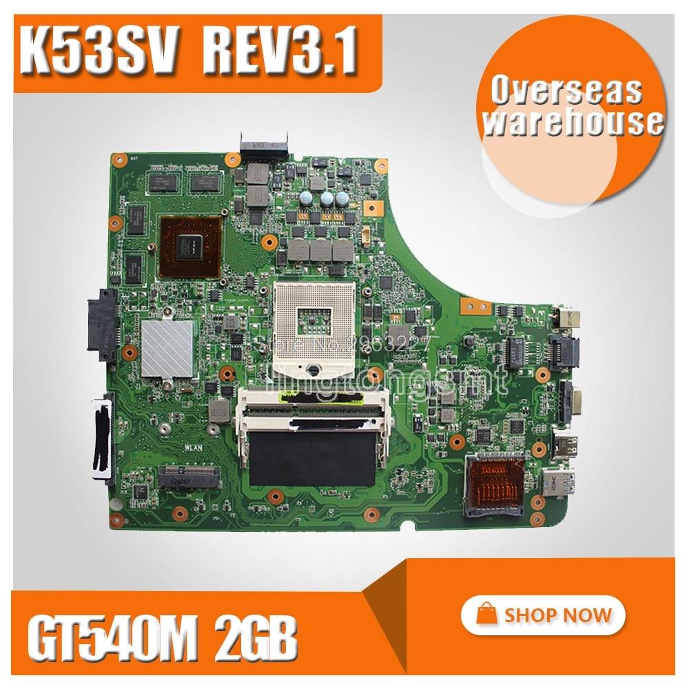цена на K53SV Motherboard REV 3.1 GT540M 2GB For ASUS k53S X53SV A53S K53SV Laptop motherboard K53SV Mainboard K53S K53SM Motherboard