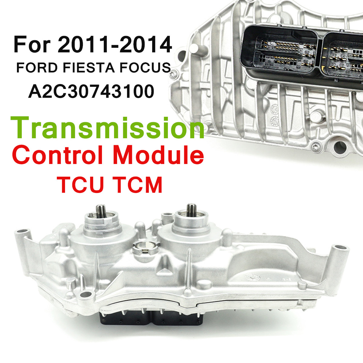 Transmission Control Module TCU TCM for FORD FIESTA-FOCUS 2011-2014 A2C30743100 Direct Replacement Silver Auto Replacement Parts