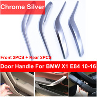 4PCS SET Chrome Silver Front Rear Left / Right Car Interior Door Handle Inner Pull Trim Cover Armrest For BMW X1 E84 2010 2016