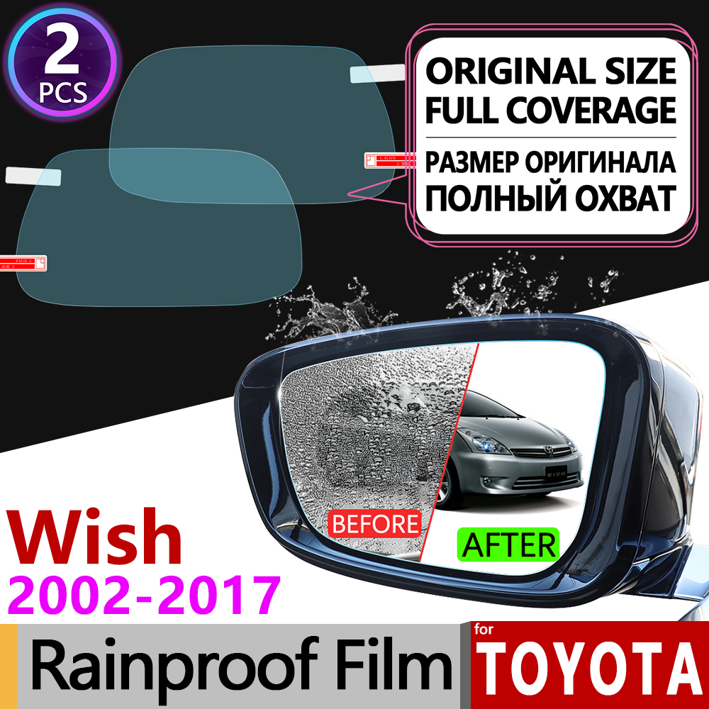 For Toyota Wish 2003 - 2017 10 20 AE10 AE20 Anti Fog Film Rearview Mirror Rainproof Anti-Fog Films Accessories 2009 2010 2016