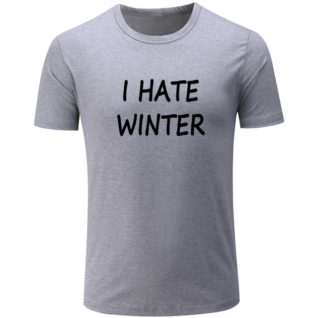 d40438a91 Fashion Summer Men's T-shirt I Hate Winter Graphic Short Sleeve Shirts  Casual Fitness Unisex