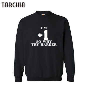 TARCHIA Men Hoodies SO WHY TRY HARDER Men Hip Hop Sweatshirts Casual Male Streetwear Long Sleeve Hoodies Men Pullover Sweatshirt