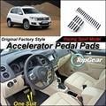 Ускоритель автомобилей Педаль Pad/Крышка из Оригинального Завода Гонки Модель Дизайн Для VW Volkswagen Tiguan 2007 ~ подарок настройка