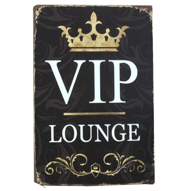 VIP Lounge Tin Plate Sign Metal Home Decor Wall Art Auto Shop Garage Pub  Cafe Matal Craft Bar Wall Painting 30x20cm A264 In Plaques U0026 Signs From Home  ...