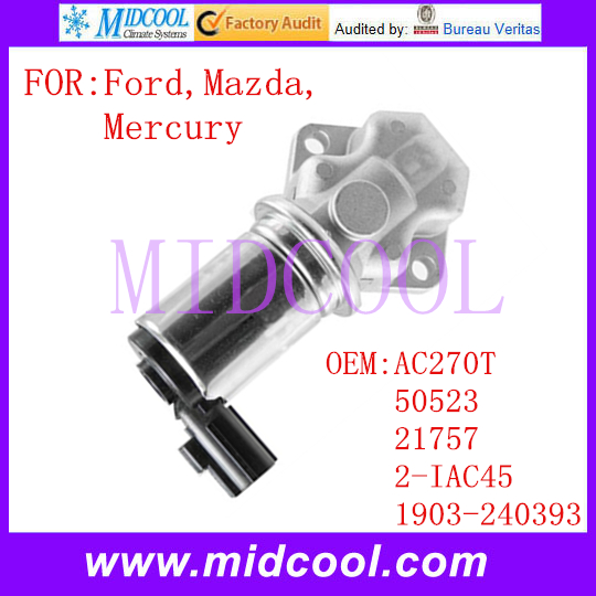 New Auto Idle Air Control Valve Use OE NO. AC270T , 50523 , 21757 , 2-IAC45 , 1903-240393 For Ford Mazda Mercury