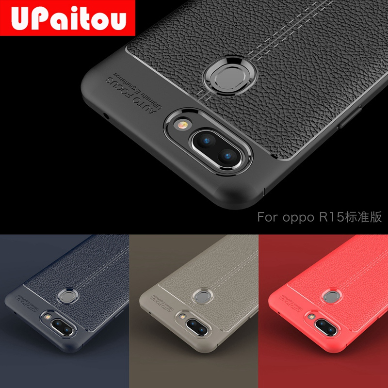 UPaitou High Quality Litchi Texture Soft TPU Cases for OPPO R15 Cover Silicone Case for OPPO R15 R 15 Dual Sim Back Cover