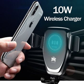 Car Mount 10W Qi Wireless Charger For iPhone XS Max X XR 8 Fast Wireless Charging Car Phone Holder For Samsung Note 9 S9