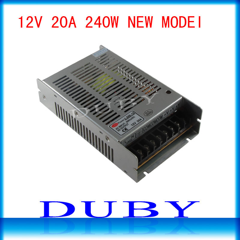 10piece/lot New Arrival 12V 20A 240W Switching power supply Driver For LED Light Strip Display AC100-240V Free Fedex ac 85v 265v to 20 38v 600ma power supply driver adapter for led light lamp