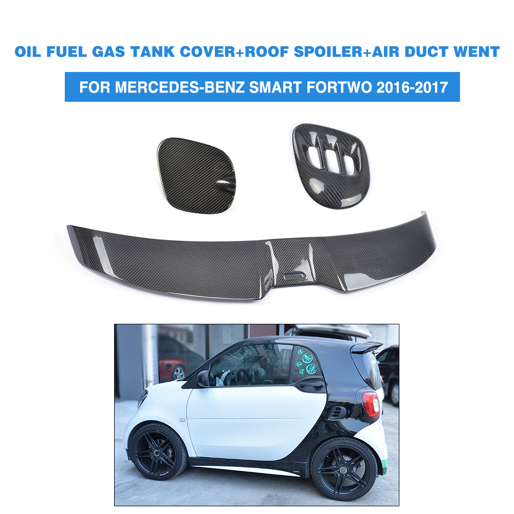 3PCS/Set Carbon Fibre Rear Window Spoiler Wing Side Air Vent Exterior Oil Gas Cap for Mercedes benz Smart Fortwo 2Door 2016 2017