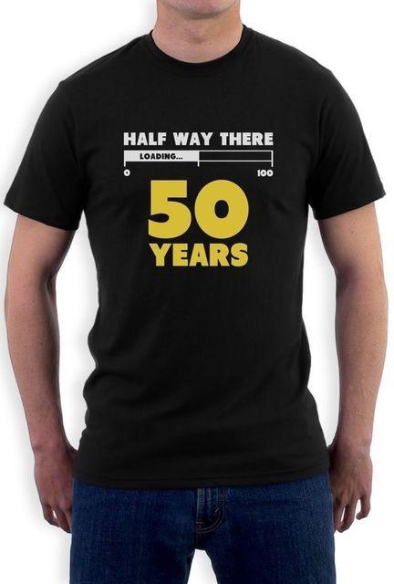 Half Way There 50 Years Funny 50th Birthday Gift Idea T Shirt Loading Summer Mens Print