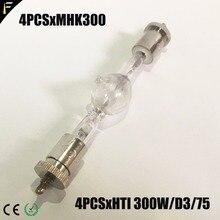 4 개/몫 hti 300 w/d5/65 금속 halide 특수 램프 750 시간 6500 k dj 컴퓨터 이동 헤드 전구 램프