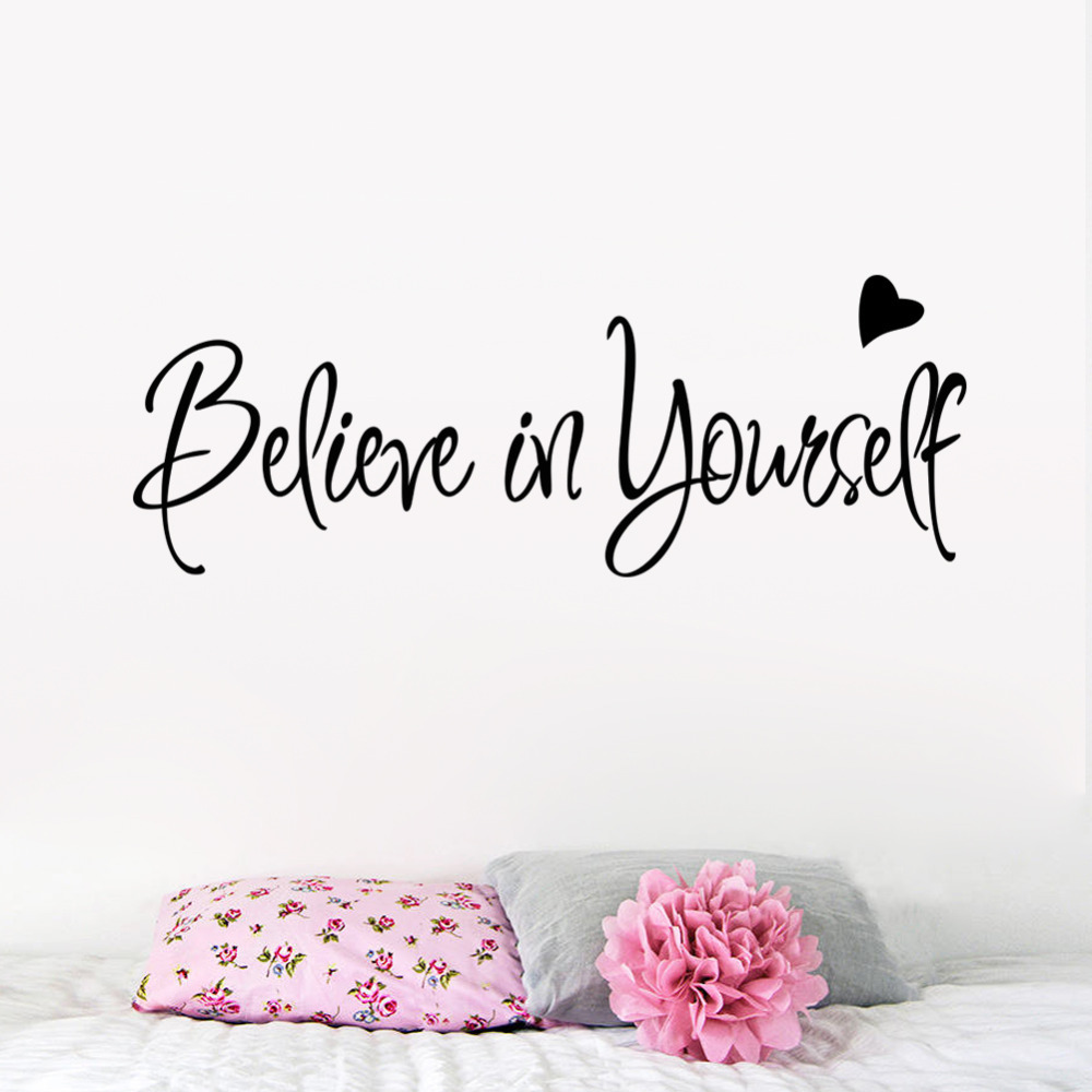 Believe In Yourself Home Decor Creative Inspiring Quote Wall Decal  -> Adesivo Com Foto