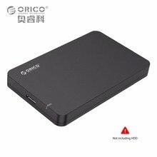 Мобильное Решение Для Хранения ORICO 2.5 SATA 3 до USB 3.0 жесткий Диск SSD Внешний Корпус Поддержка UASP Бесплатный Инструмент Hot-Swap