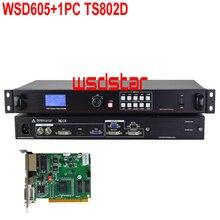 Wsdstar wsd605 + 1 pc ts802d 입력 dvi/hdmi/vga/cvbs 2048*640 1920*1080 지원 pip 및 pop led 렌탈 스크린 비디오 프로세서