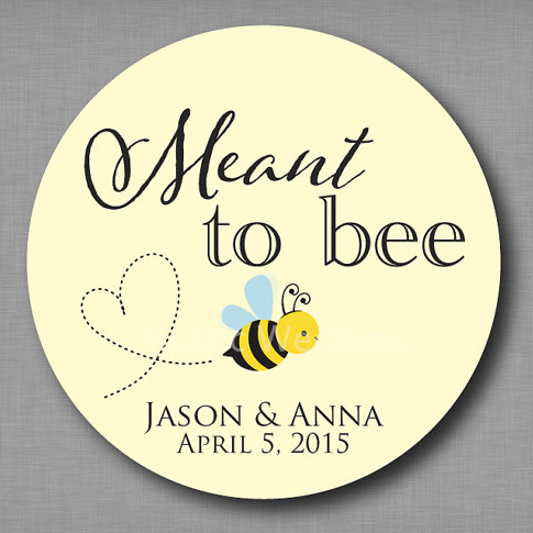 Meant to Bee Honey Favor Labels Meant to Be Stickers Mason Jar Label  Personalized Wedding Favor