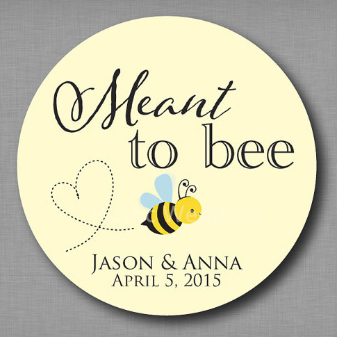 Meant To Bee Honey Favor Labels Be Stickers Mason Jar Label Personalized Wedding Hershey Kiss
