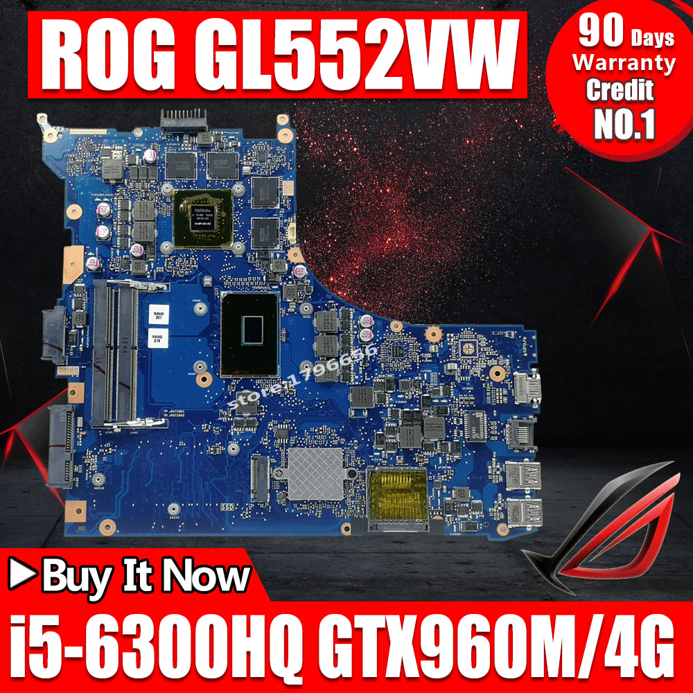 GL552VW carte mère pour asus ZX50V GL552V GL552VW ordinateur portable carte mère carte mère REV2.0 I5-6300HQ GTX960M/4 GB 30 BROCHES