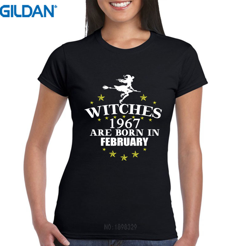 a5dde170c Awesome Shirt Designs Crew Woman Short Design Witches Are Born In February  1967 Funny 50Th Birthday