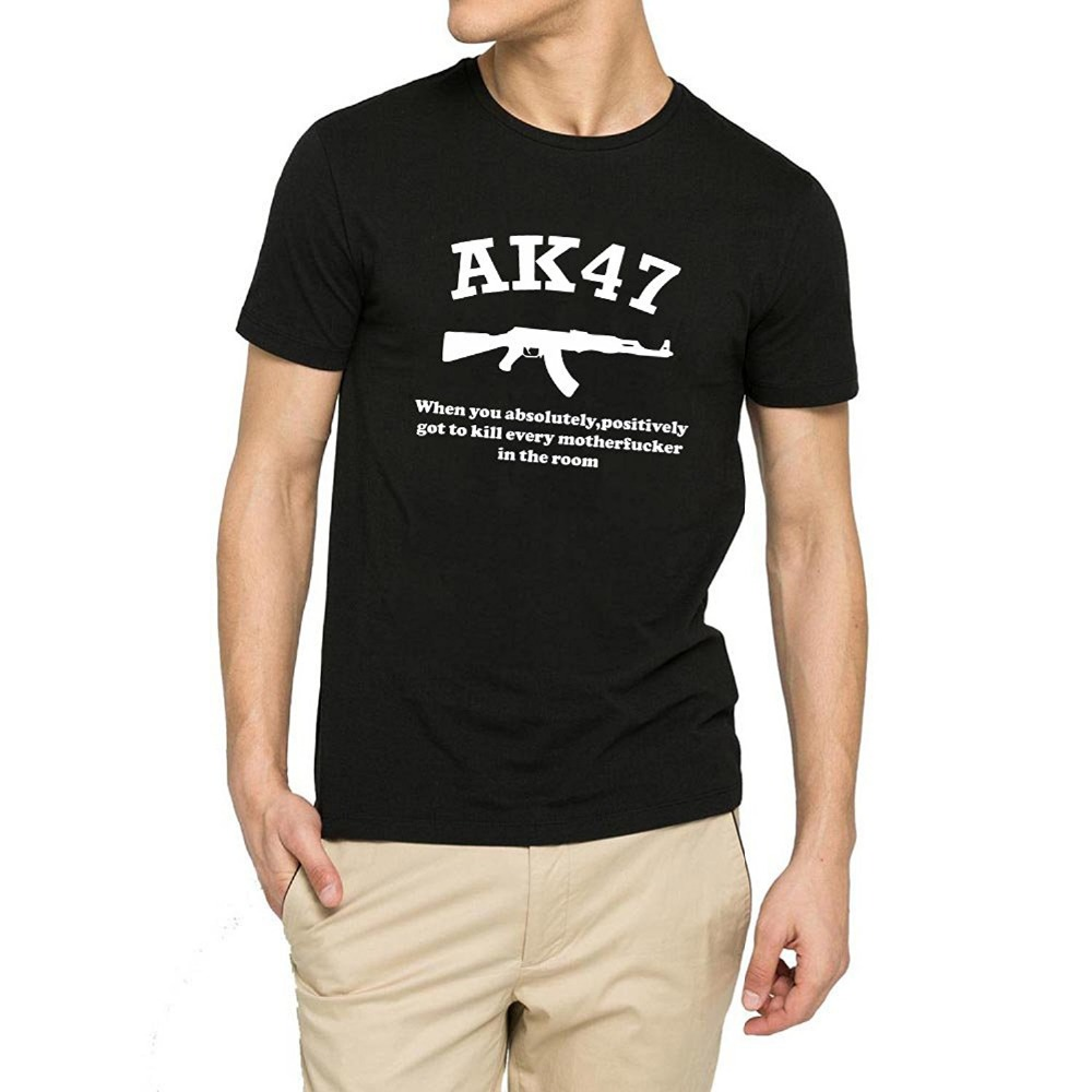 Cotton Shirts Cheap Wholesale Short Sleeve Printing Machine Crew Neck Mens Ak47 When You Absolutely Positively Got To Kill T Shi