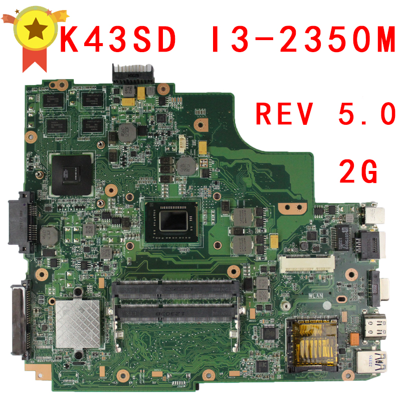K43SD laptop motherboard i3 for ASUS 8 memory 1G free shipping working well for asus k43sd laptop motherboard processor i3 8 memory 2g mainboard 100