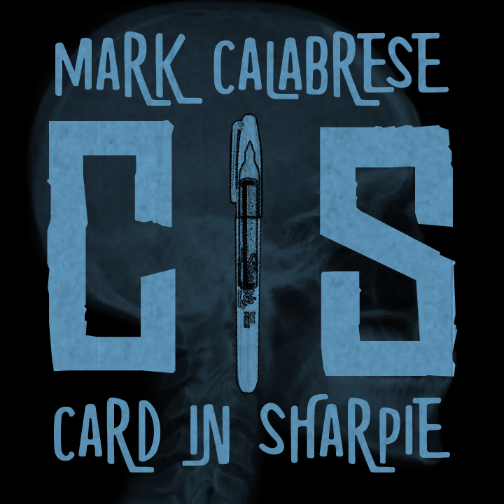 C.I.S. (Card In Sharpie) By Mark Calabrese,Magic Tricks